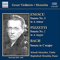 Enescu / Pizzetti / Bach: Violin Sonatas