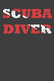 Scuba Diver: Scuba Dive Log Book 100 Dives (6