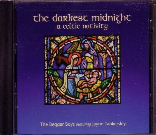The Darkest Midnight: A Celtic Nativity