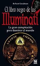 Illuminati El Libro Negro / Illuminati the Black Book (Alternativas -salud Natural) (Spanish Edition)