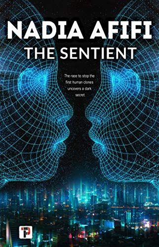 The Sentient (Fiction Without Frontiers) by [Nadia Afifi]