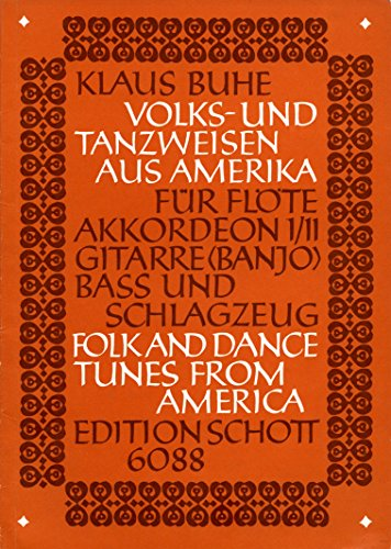 FOLK AND DANCE TUNES FROM AMERICA -ENSEMBLE DE PARTITIONS