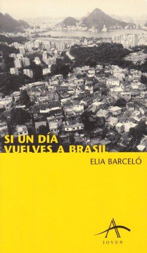Si un día vuelves a Brasil de Elia Barceló