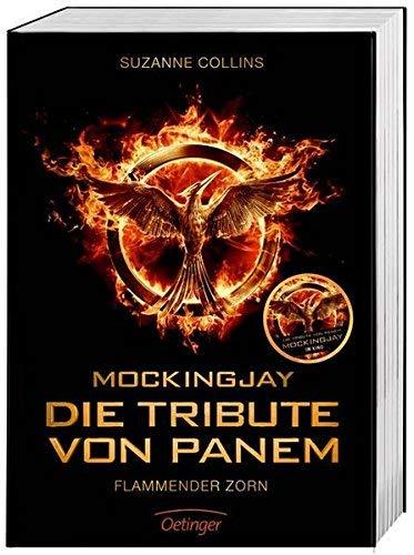 Mockingjay Teil I. Die Tribute von Panem. Flammender Zorn. Filmausgabe von Suzanne Collins ( 20. Oktober 2014 )