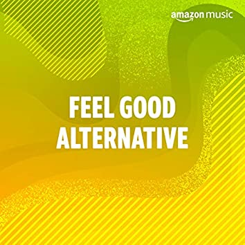 Feel-Good Alternative