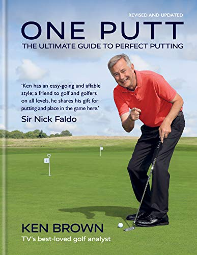 One Putt: The ultimate guide to perfect putting (English Edition)