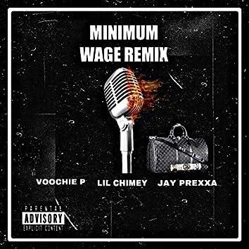 Minimum Wage (Remix)
