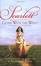 Scarlett: The Sequel to Margaret Mitchell's Gone With the Wind by Alexandra Ripley(2007-09-26)