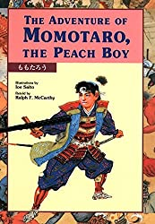 The Adventures of Momotaro: The Peach Boy retold by Ralph F. McCarthy, illustrated by Ioe Saito