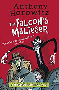 The Diamond Brothers in The Falcon's Malteser by [Anthony Horowitz]