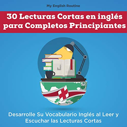 30 Lecturas Cortas en inglés para Completos Principiantes [30 Short Readings in English for Complete Beginners] cover art