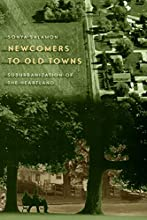 Newcomers to Old Towns: Suburbanization of the Heartland