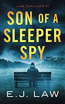 Son of a Sleeper Spy by [E.J. Law]