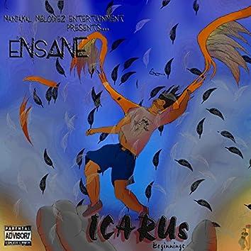 Icarus... Beginnings