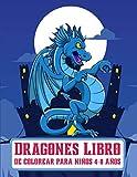 Dragones Libro de Colorear para Niños 4-8 Años: ¡Crea tu propio mundo de Dragon Coloring! Libro de actividades para niños y niñas con Cute Dragon Designs 57 Diseño único.