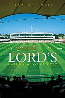 Lord's: Cathedral of Cricket
