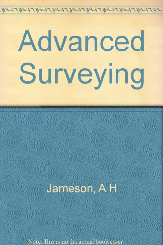 Advanced surveying;: A text-book for students, (Pitman's Engineering degree series)