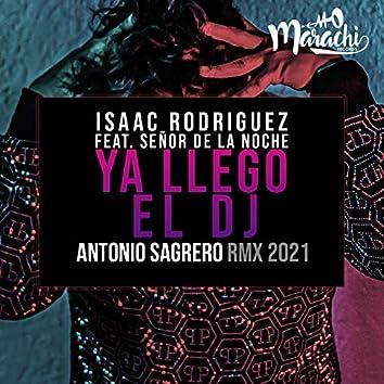 Ya Llego el DJ (Remix)