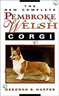 The New Complete Pembroke Welsh Corgi