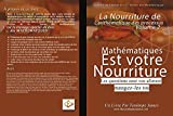 La nourriture de l'arithmétique des processus 2: Mathematiques est votre Nourriture (English Edition)