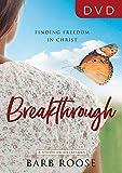 Breakthrough DVD: Finding Freedom in Christ