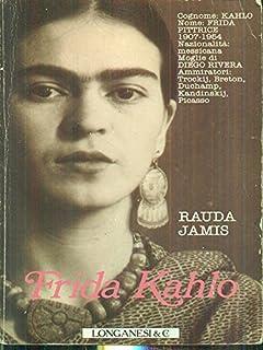 Il diario perduto di Frida Kahlo (Italian Edition)