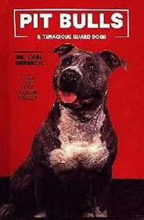 Pit Bulls and Tenacious Guard Dogs