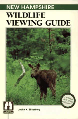 New Hampshire Wildlife Viewing Guide (Wildlife Viewing Guides Series)