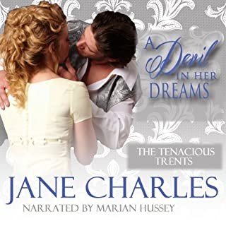 Devil in Her Dreams     A Duke of Danby Novella (Tenacious Trents)              By:                                                                                                                                 Jane Charles                               Narrated by:                                                                                                                                 Marian Hussey                      Length: 2 hrs and 57 mins     21 ratings     Overall 4.0