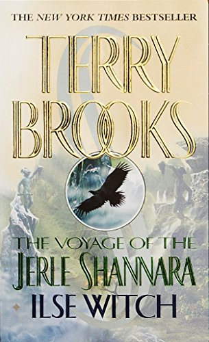 The Voyage of the Jerle Shannara: Ilse Witch: 1
