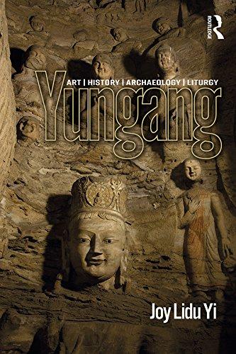 Yungang: Art, History, Archaeology, Liturgy (English Edition)
