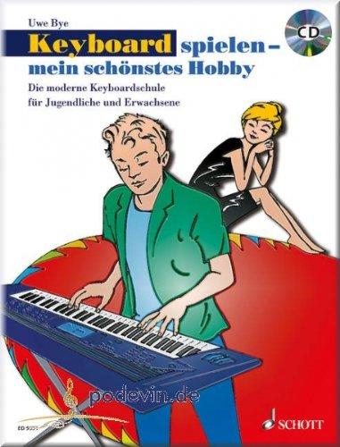 Keyboard spielen - mein schönstes Hobby - Keyboard Noten [Musiknoten]