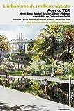 L'urbanisme des milieux vivants - Agence TER paysagistes, Grand Prix de l'urbanisme 2018