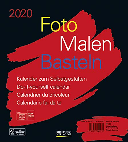 Foto-Malen-Basteln Bastelkalender schwarz 2020: Fotokalender zum Selbstgestalten. Do-it-yourself Kalender mit festem Fotokarton. Format: 21,5 x 24 cm