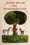 Das Pferdemädchen (3. illustrierte Auflage) [DDR-Rarität] (Jugendbuch / Tiere)