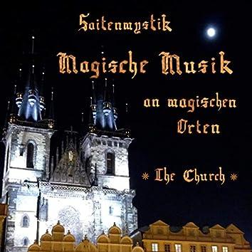 Magische Musik an magischen Orten - The Church