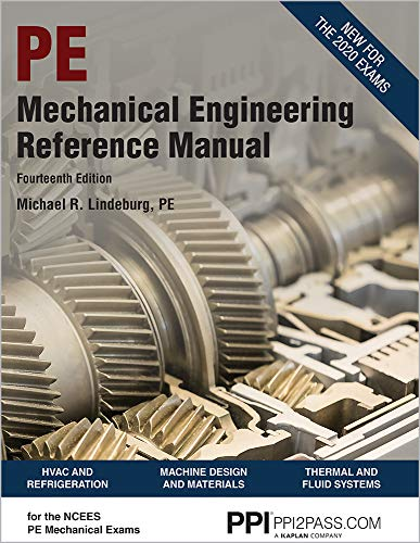 Compare Textbook Prices for PPI Mechanical Engineering Reference Manual,  Hardcover – Comprehensive Reference Manual for the NCEES PE Exam Fourteenth Edition ISBN 9781591266631 by Lindeburg PE, Michael R.