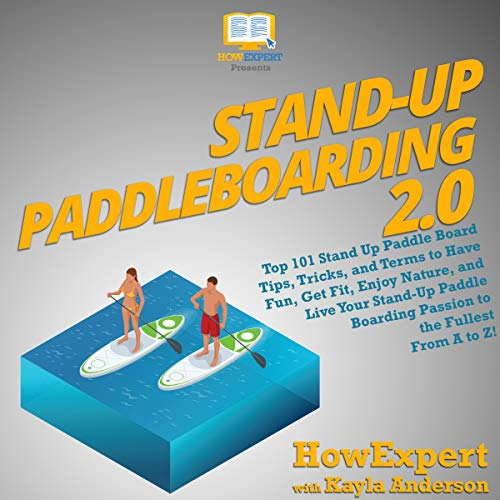 Stand-Up Paddleboarding 2.0 audiobook cover art