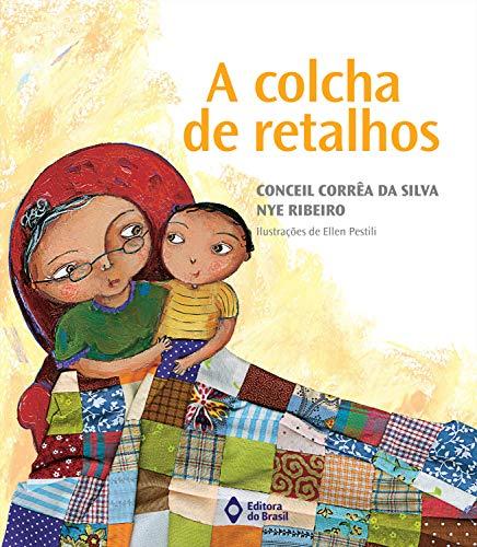 A colcha de retalhos (Viagens do Coração) (Portuguese Edition)