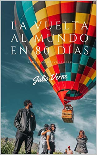 La Vuelta al Mundo en 80 días : Especial Aniversario eBook: Verne ...