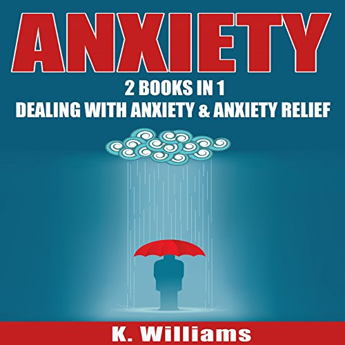 Anxiety: 2 Books in 1 cover art