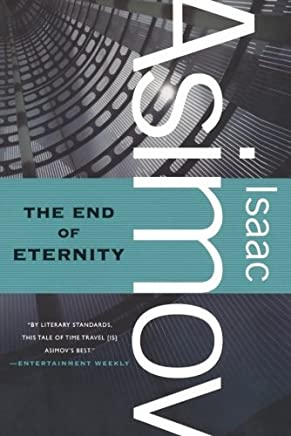 The End of Eternity: A Novel by Isaac Asimov(2011-03-29)