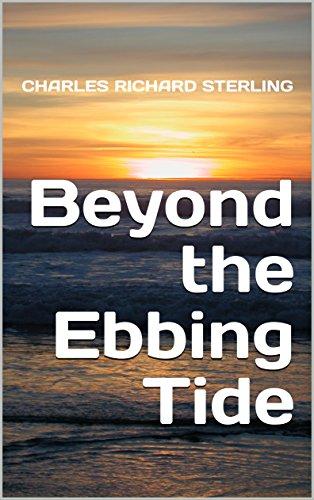 Beyond the Ebbing Tide