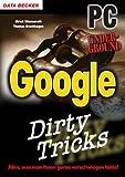 Thomas Brochhagen, Ulrich Wimmeroth: Dirty Tricks Google