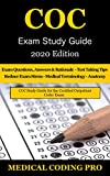 COC Exam Study Guide - 2020 Edition: 150 Certified Outpatient Coder Practice Exam Questions, Answers, Rationale, Tips To Pass The Exam, Medical Terminology, Secrets To Reducing Exam Stress