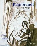 Rembrandt auf Papier /Rembrandt and his Followers: Werk und Wirkung /Drawings from Munich. Katalog zur Ausstellung - Rembrandt Harmensz van Rijn
