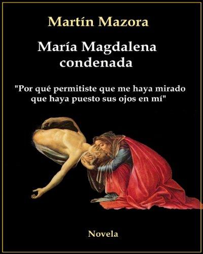 María Magdalena condenada (Novela)