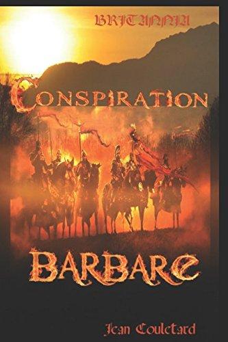 Conspiration barbare (Britannia, Band 1)