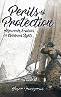Perils of Protection: Shipwrecks, Orphans, and Children's Rights (Children's Literature Association)