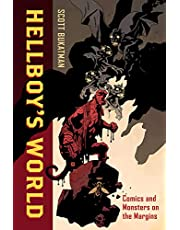 Bukatman, S: Hellboy's World: Comics and Monsters on the Margins